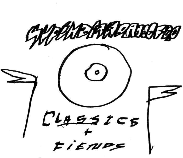 CLASSICS AND FIENDS
